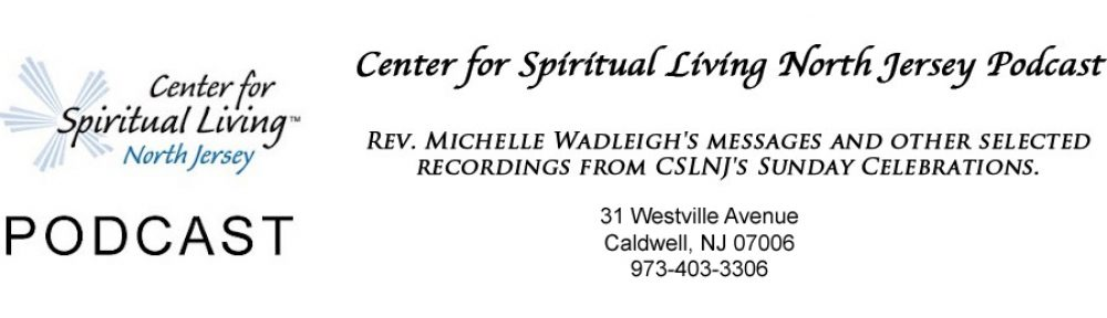 Center for Spiritual Living North Jersey Podcast